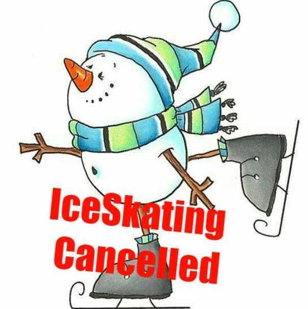 Ice Skating Cancelled